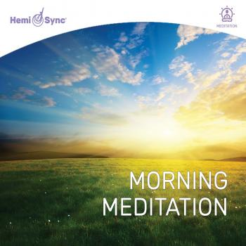 Bild für Hemi-Sync Morning Meditation with Garrett Stevens