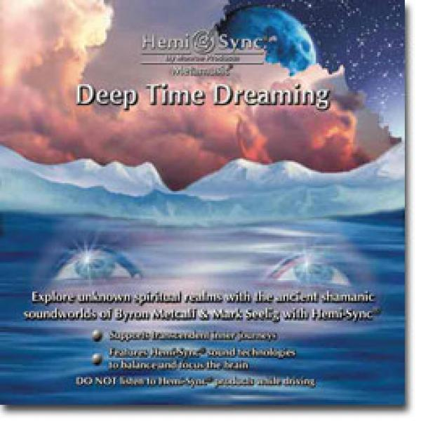 Deep Time Dreaming