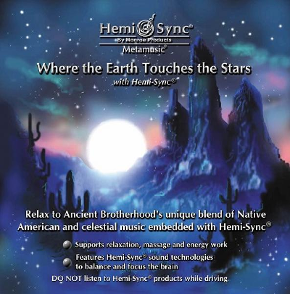 Bild für Hemi-Sync CD Where the Earth touches the Stars