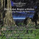 Durch den Regen schlafen (Sleeping through the Rain)