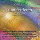 Manifestieren (Manifesting) - in deutscher Sprache